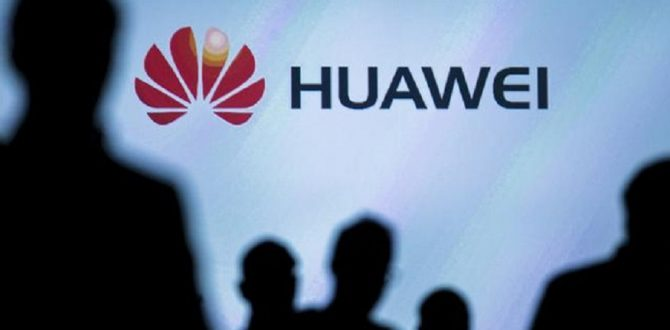 huawei 670x330 - China's Huawei Builds British Ties in Face of U.S. Cold Shoulder