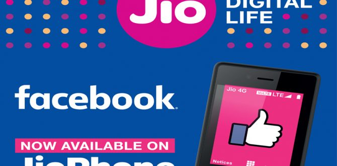 jio facebook 670x330 - JioPhone to Support Facebook App From Tomorrow