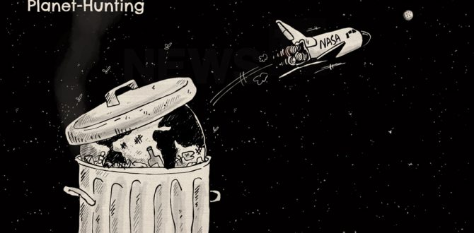 NASA planet hunting cartoon 670x330 - Are We Alone? NASA's TESS Spacecraft Takes Off Onboard SpaceX Rocket to Hunt for the Answer